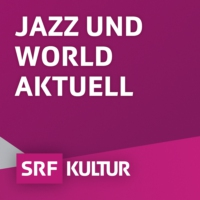 Logo du podcast Jazz und World aktuell