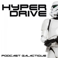 Logo of the podcast Hyperdrive : Les podcasts galactiques ! (Star Wars)
