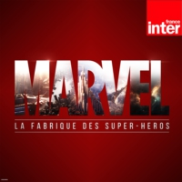 Logo du podcast Marvel, la fabrique des super-héros