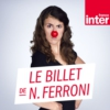 Logo of the podcast Le Billet de Nicole Ferroni