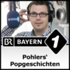 Logo of the podcast Pohlers' Popgeschichten - Bayern 1