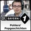 Logo du podcast Pohlers' Popgeschichten - Bayern 1
