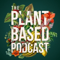 Logo of the podcast The Plant Based Podcast S3 Episode One - Wellbeing with the wonderful Liz Earle