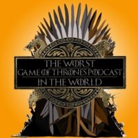 Logo of the podcast The Worst Game of Thrones Podcast