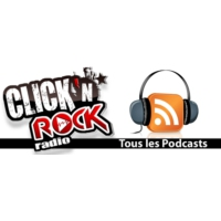 Logo of the podcast Le podcast intégral de Click'N'Rock