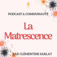 Logo of the podcast La Matrescence