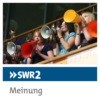 Logo of the podcast SWR2 Meinung
