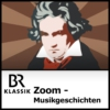 Logo of the podcast Zoom - Musikgeschichte, und was sonst geschah - BR-KLASSIK