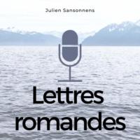 Logo du podcast Lettres romandes