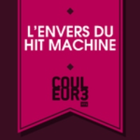 Logo du podcast L'envers du Hit Machine - 18.08.2016