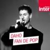 Logo du podcast Daho, fan de pop