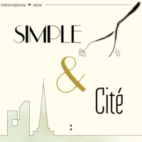 Logo of the podcast Simple & Cité