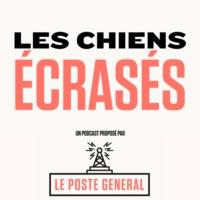 Logo du podcast LES CHIENS ÉCRASÉS