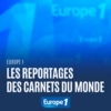Logo of the podcast Les reportages des Carnets