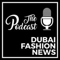 Logo du podcast DUBAI FASHION NEWS PODCAST