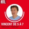 Logo of the podcast RTL - Vincent de 5 à 7