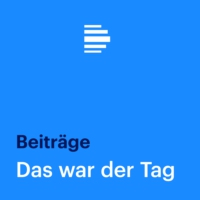 Logo of the podcast Das war der Tag - Deutschlandfunk