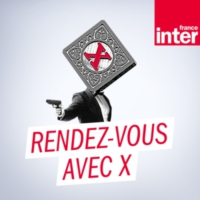 Logo of the podcast France Inter - Rendez-vous avec X