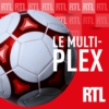 Logo du podcast Multiplex RTL - Ligue 1