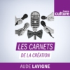 Logo of the podcast Les Carnets de la création