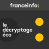 Logo of the podcast Le décryptage éco