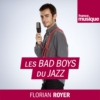 Logo of the podcast Les Bad Boys du Jazz