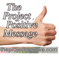 Logo of the podcast The Project Positive Message