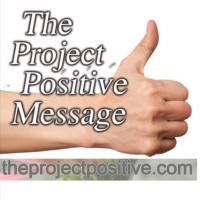 Logo du podcast The Project Positive Message