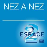 Logo du podcast Espace 2 - Nez à nez