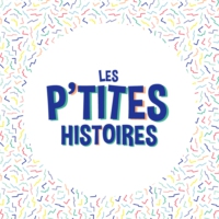 Logo of the podcast Les Ptites Histoires
