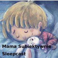 Logo du podcast Mama Subiektywnie