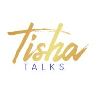Logo of the podcast Tisha Talks Topics