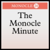 Logo du podcast Monocle 24: The Monocle Minute