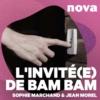 Logo of the podcast L'invité(e) de BAM BAM