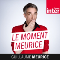 Logo du podcast France Inter - Le moment Meurice