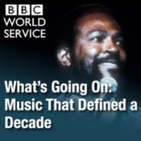 Logo of the podcast BBC World Service - What's Going On - Music That Defined A Decade