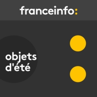 Logo of the podcast Objets d'été 13.08.2018
