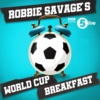 Logo of the podcast Robbie Savage's World Cup Breakfast