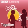 Logo of the podcast BBC Radio - Together (BBC Learning)