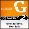 Logo of the podcast Eins zu Eins. Der Talk - Bayern 2