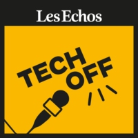 Logo du podcast Tech-off - Les Echos