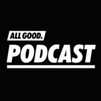 Logo of the podcast ALL GOOD PODCAST #5 - Juicy Gay & AsadJohn