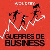 Logo du podcast Guerres de Business