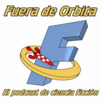 Logo du podcast Fuera de Órbita #116. ¡Guardians of the Galaxy, Assemble!