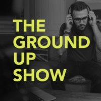 Logo of the podcast The Ground Up Show