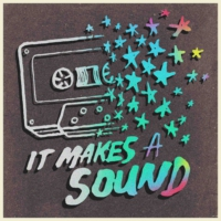 Logo of the podcast The It Makes A Sound album!