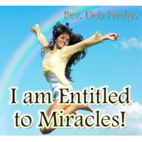 Logo of the podcast Entitled to Miracles! w/Rev. Deb Phelps