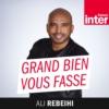 Logo du podcast France Inter - Grand bien vous fasse