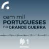 Logo of the podcast Cem Mil Portugueses na Primeira Guerra
