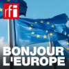 Logo of the podcast Bonjour l'Europe